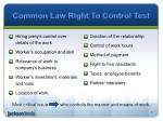 common law right to control test