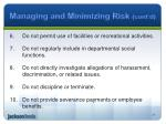 managing and minimizing risk cont d