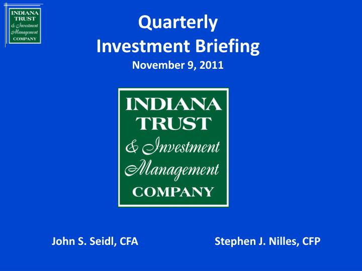 quarterly investment briefing november 9 2011 n.