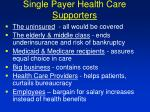 single payer health care supporters