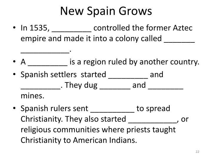 New Spain Grows