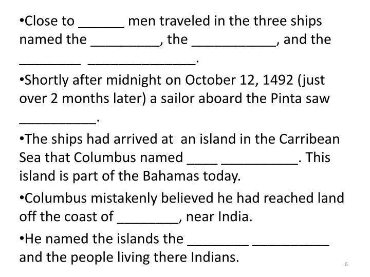 Close to ______ men traveled in the three ships named the _________, the ___________, and the ________  ______________.