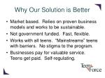 why our solution is better
