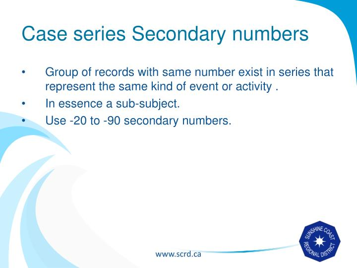 Case series Secondary numbers