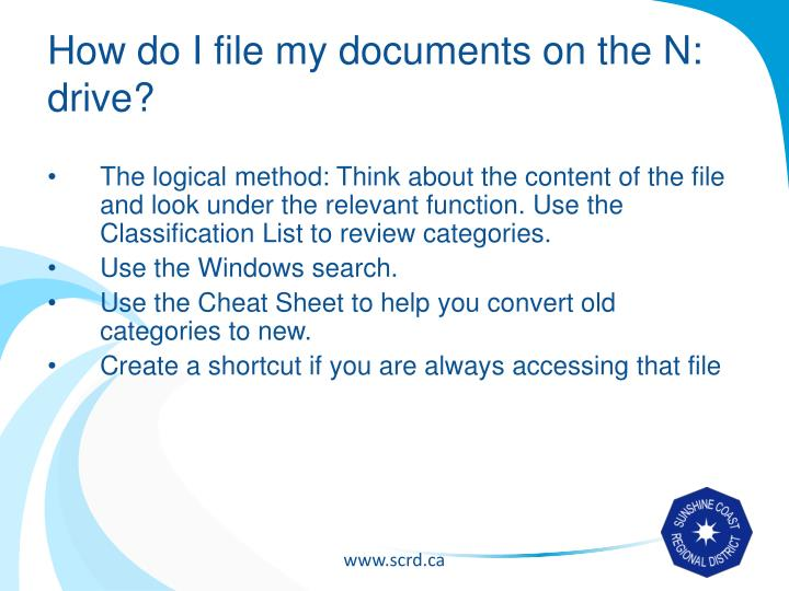 How do I file my documents on the N: drive?