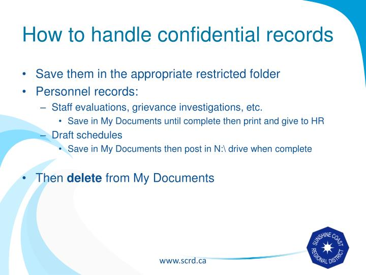 How to handle confidential records
