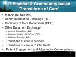 it enabled community based transitions of care1