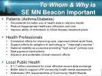 to whom why is se mn beacon important