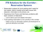 its solutions for the corridor reservation systems