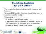truck stop guideline for the corridor