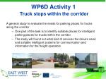 wp6d activity 1 truck stops within the corridor