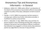 anonymous tips and anonymous informants in general