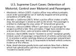 u s supreme court cases detention of motorist control over motorist and passengers