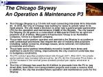 the chicago skyway an operation maintenance p3
