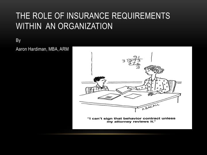 the role of insurance r equirements within an organization n.