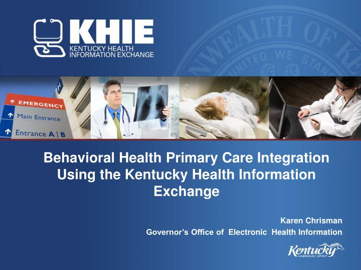 behavioral health primary care integration using the kentucky health information exchange n.