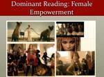 dominant reading female empowerment1