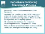 consensus estimating conference process1