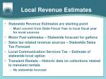 local revenue estimates