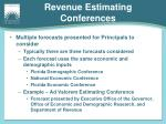 revenue estimating conferences1