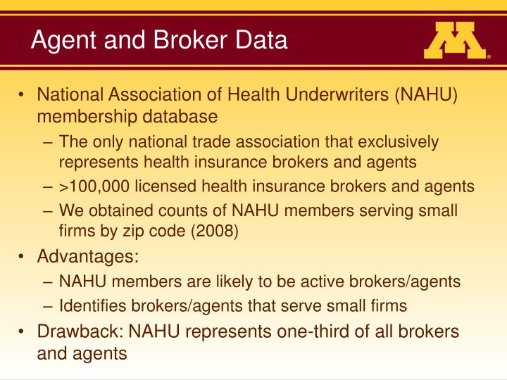 Agent and Broker Data