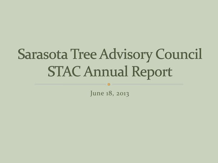 sarasota tree advisory council stac annual report n.