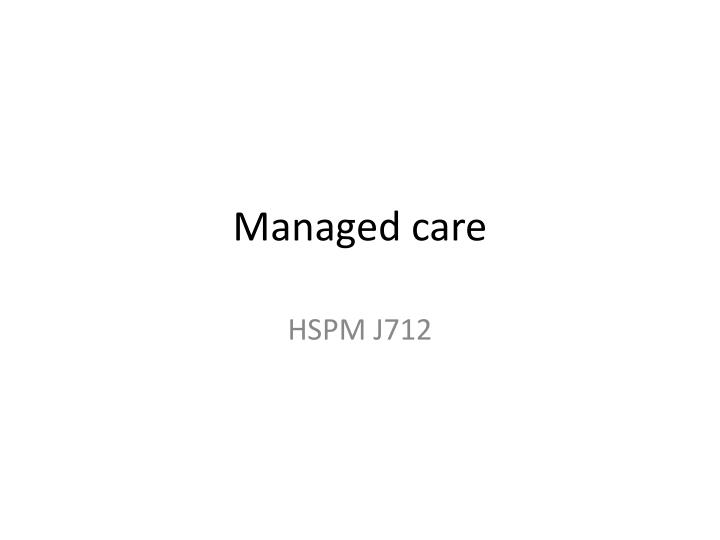 Medicaid managed care final rule.