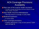 aca coverage provisions availability