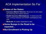 aca implementation so far