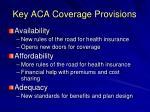 key aca coverage provisions