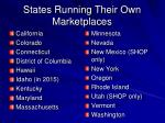 states running their own marketplaces