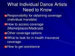 what individual dance artists need to know