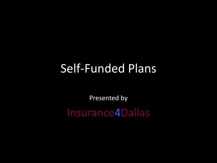 self funded plans n.