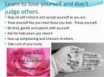 learn to love yourself and don t judge others