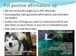 put positive affirmations up