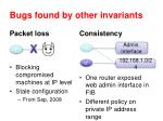 bugs found by other invariants