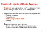 problem 2 limits of static analysis