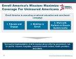 enroll america s mission maximize coverage for uninsured americans
