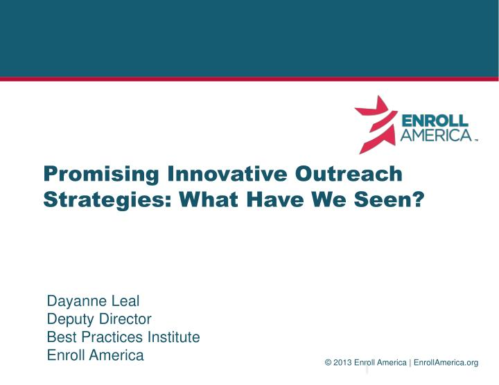 promising innovative outreach strategies what have we seen n.