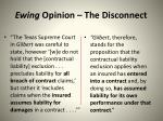 ewing opinion the disconnect