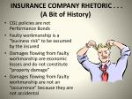 insurance company rhetoric a bit of history