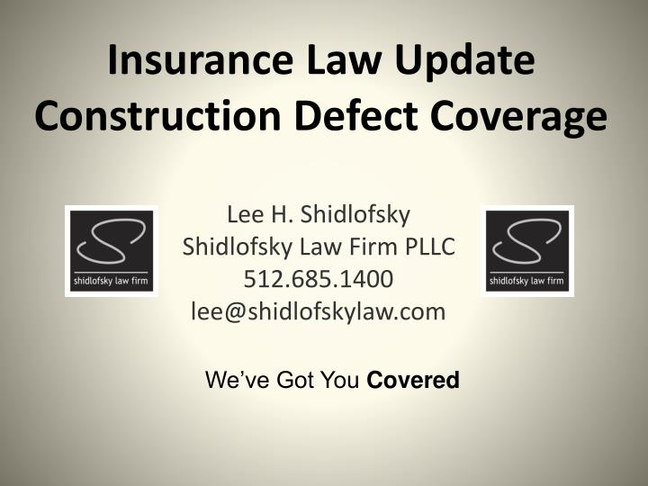 insurance law update construction defect coverage n.