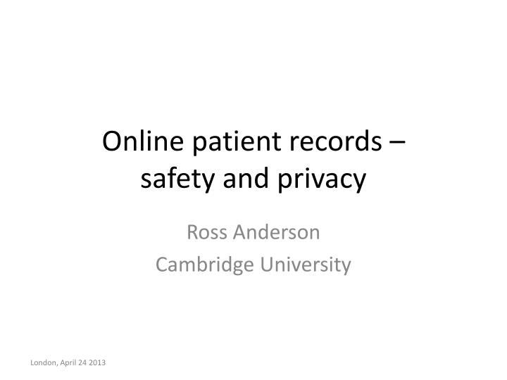 online patient records safety and privacy n.