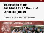 10 election of the 2013 2014 fnsa board of directors tab 9