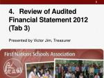 4 review of audited financial statement 2012 tab 3