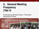 5 general meeting frequency tab 4