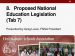 8 proposed national education legislation tab 7
