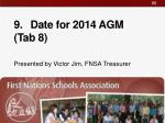 9 date for 2014 agm tab 8