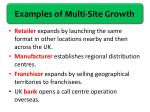examples of multi site growth