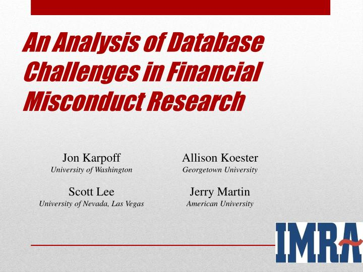 an analysis of database challenges in financial misconduct research n.